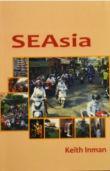 SEAsia by Ketih Inman - Black Moss Press, 2017 Blog Version