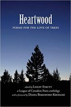 Heartwood published by The League of Canadian Poets, 2018